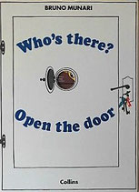 Who's There?: Open the Door  ブルーノ・ムナーリ