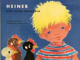 Heiner und seine Hähnchen ハイナーとにわとりたち Ingeborg Meyer-Rey  インゲボルグ・メイヤーレイ