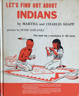 Let's Find Out About INDIANS