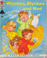 Wynken, Blynken and Nod  and other nursery rhymes     A Rand McNally Book