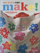 キャス・キッドソンの世界 make! Cath Kidston 日本版