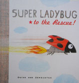 Super Ladybug to the Rescue!    スーパー・てんとうむし きゅうじょへ!