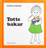 Totte bakar グニラ・ヴォルデ トッテ けーきをつくる