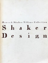 シェーカー・デザイン  Hancock Shaker Village Collection