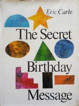 The Secret Birthday Message エリック・カール たんじょうびのふしぎなてがみ