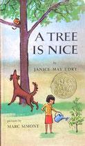 A Tree Is Nice 木はいいなあ 英語版