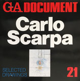 GA DOCUMENT 21 Carlo Scarpa SELECTED DRAWINGS テキスト フィリップ・デュボワ