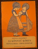 33könnyű kórus  /33 Easy Choir ハンガリー