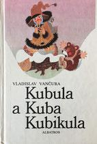 Kubula a Kuba Kubikula クブラとキューバ クビクラ Zdenék Miler ズデネック・ミレル  ヴラヂスラフ・ヴァンチュラ