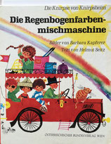 Die regenbogenfarben mischmaschine Barbara Kapferer the rainbow-colored blender