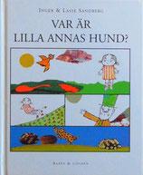 Var är Lilla Annas Hund? Var ar Lilla Anna Hund? リラ・アンナちゃんの犬はどこ?