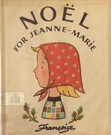 NOEL For Jeanne-Marie NOËL フランソワーズ 1953