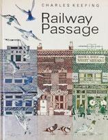 Railway Passage Charles Keeping チャールズ・キーピング