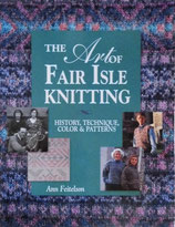 The Art of Fair Isle Knitting Ann Feitelson フェアアイル・ニッティング