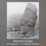 Steinerne Zeugen  Photographien von Wolfgang Pfaundler