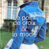 Le point de croix et la mode クロスステッチとファッション