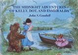 THE MIDNIGHT ADVENTURES OF KELLY,DOT,AND ESMERALDA   ケリーとドット、エスメラルダの夜の冒険 John S.Goodall