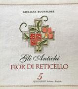 Gli antichi  Fior di reticello5 Giuliana Buonpadre