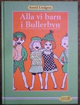 Alla vi barn i Bullerbyn やかまし村の子どもたち  アストリッド・リンドグレーン