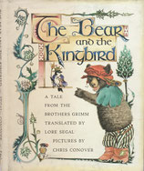The Bear and the Kingbird a tale from the Brother Grimm  Chris Conover クリス・コノーバー