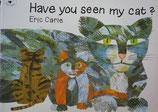 Have you seen my cat? ぼくのねこみなかった?  エリック・カール