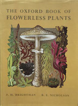 The Oxford Book of Flowerless Plants B.E.Nicholson