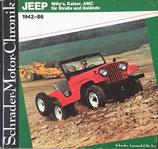 JEEP Willy's, Kaiser, AMC für Straße und Gelände 1942-86 Schrader-Motor-Chronik Bd24