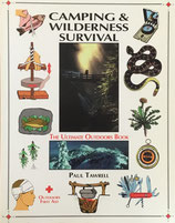 Camping and Wilderness Survival The Ultimate Outdoors Book Paul Tawrell