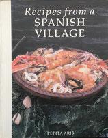 Recipes from a Spanish Village Pepita Aris