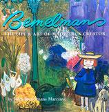 Bemelmans The Life and Art of Madeline's Creator John Bemelmans Marciano  ベーメルマンス