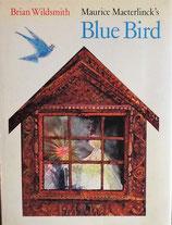 Blue Bird     Brian Wildsmith   メーテルリンク 青い鳥  ブライアン・ワイルドスミス