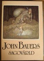 John Bauers Sagovarld ヨン・バウエル童話集