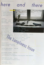here and there vol.8 The Loneliness  issue