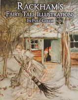 Rackham's Fairy Tale Illustrations in Full Color アーサーラッカムの妖精 DOVER