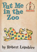 Put Me in the Zoo Beginner Books by Robert Lopshire