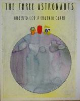 The Three Astronauts    Umberto Eco &  Eugenio Carmi 3人の宇宙飛行士