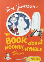 The Book About Moomin, Mymble and Little My それからどうなるの? トーベ・ヤンソン