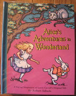 Alice's Adventures in Wonderland POP UP  /Robert Sabuda