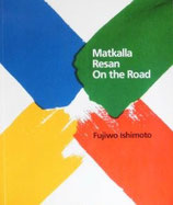 Matkalla Resan On the Road  Fujiwo Ishimoto