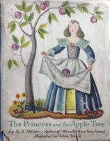 The Princess and the Apple Tree  and other stories    王女さまとりんごの木  A.A. ミルン     ヘレン・スウェル
