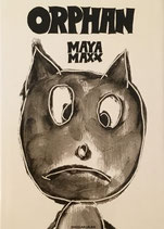ORPHAN MAYA MAXX