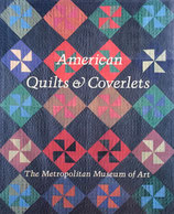 American Quilts and Coverlets the Metropolitan Museum of Art