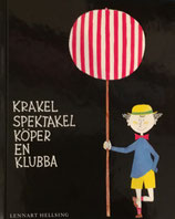 Krakel Spektakel köper en klubba  ちゃっかりクラーケルのおたんじょうび  ヘルシング&スティグ・リンドべリ