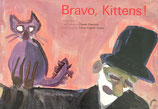 Bravo,Kittens! てじなしと こねこ クロード・岡本