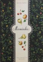 Maminka 母の詩 ヤロスラフ・サイフェルト イージー・トゥルンカ