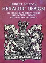 Heraldic Design 紋章のデザイン 起源、古代のデザイン、使用法  Dover