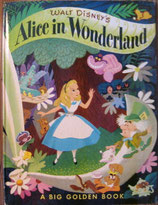 Walt Desney's  Alice in Wonderland /A BIG GOLDEN BOOK