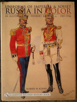 Uniforms of Imperial & Soviet Russia in Color: As Illustrated by Herbert Knotel 1907-1946