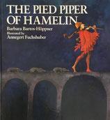 The Pied Piper of Hamelin ハーメルンのふえふき Annegert Fuchshuber アンネゲルト・フックスフーバー