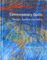 Contemporary Quilts    Sandra Meech